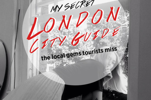 My Secret London City Guide; the local gems tourists miss